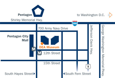 The DEA Museum is located at: 700 Army Navy Drive in Arlington, Viriginia
